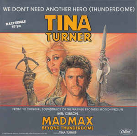 Tina Turner ‎– We Don't Need Another Hero