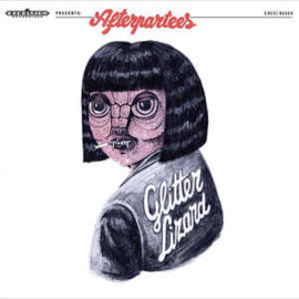 Afterpartees ‎– Glitter Lizard (CD)