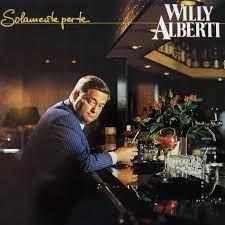 Willy Alberti – Solamente Per Te
