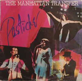 Manhattan Transfer ‎– Pastiche