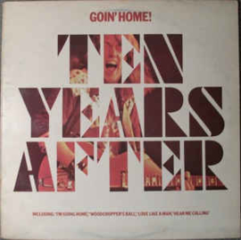 Ten Years After ‎– Goin' Home!