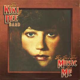 Kiki Dee Band – I've Got The Music In Me