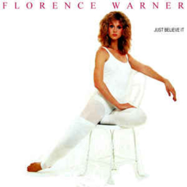 Florence Warner ‎– Just Believe It