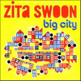 Zita Swoon – Big City (CD)
