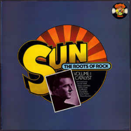 Various – Sun: The Roots Of Rock: Volume 1: Catalyst