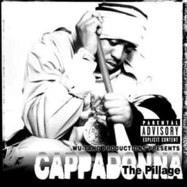 Cappadonna ‎– The Pillage (CD)