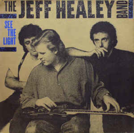 Jeff Healey Band – See The Light