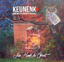 Jan Henk de Groot – Keunenk van Westerdaipsterdale