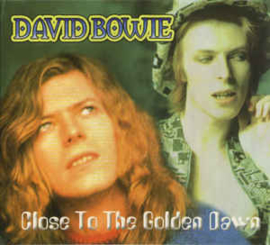 David Bowie ‎– Close To The Golden Dawn (CD)