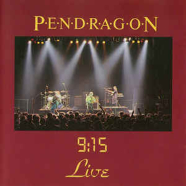Pendragon ‎– 9:15 Live (CD)