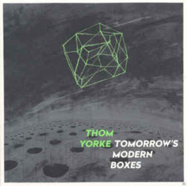 Thom Yorke ‎– Tomorrow's Modern Boxes