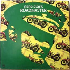 Gene Clark – Roadmaster