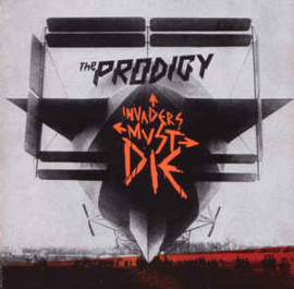 Prodigy ‎– Invaders Must Die (CD)