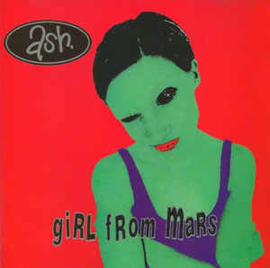 Ash ‎– Girl From Mars (CD)