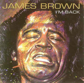 James Brown ‎– I'm Back (CD)
