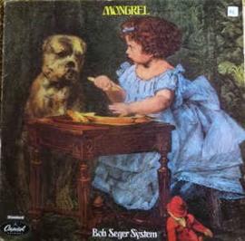 Bob Seger System – Mongrel