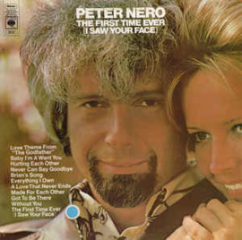 Peter Nero ‎– The First Time Ever (I Saw Your Face)