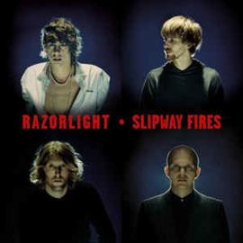 Razorlight – Slipway Fires (CD)
