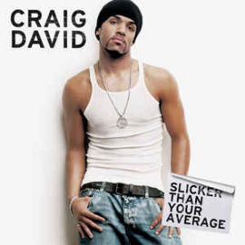 Craig David ‎– Slicker Than Your Average (CD)