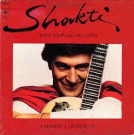 Shakti With John McLaughlin – A Handful Of Beauty