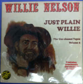 Willie Nelson ‎– Just Plain Willie - The Unreleased Tapes Volume 2
