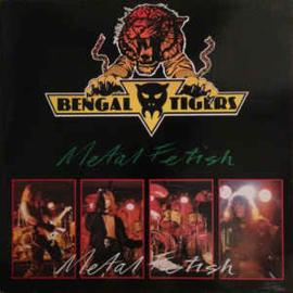 Bengal Tigers – Metal Fetish