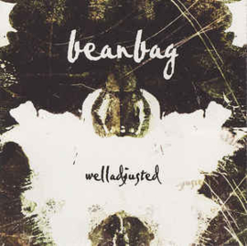 Beanbag ‎– Welladjusted (CD)