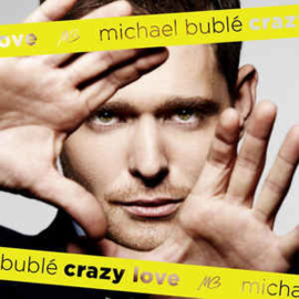 Michael Bublé ‎– Crazy Love (CD)