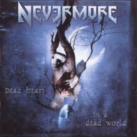 Nevermore ‎– Dead Heart In A Dead World (CD)