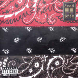 Dead Prez – RBG (Revolutionary But Gangsta) (CD)
