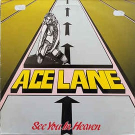 Ace Lane ‎– See You In Heaven