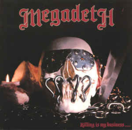 Megadeth – Killing Is My Business... And Business Is Good!