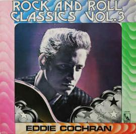 Eddie Cochran – Rock And Roll Classics Vol. 3