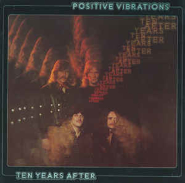 Ten Years After ‎– Positive Vibrations