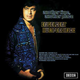 Engelbert Humperdinck ‎– Another Time, Another Place