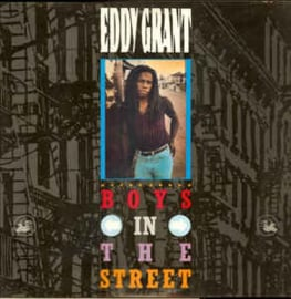Eddy Grant ‎– Boys In The Street