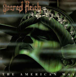 Sacred Reich – The American Way