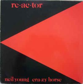Neil Young & Crazy Horse – Reactor