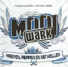 Mooi Wark – Wrieven, Pappen En Nat Hollen (CD)