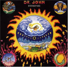 Dr. John – In The Right Place