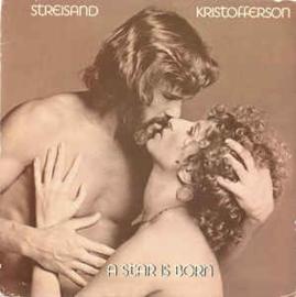 Barbra Streisand, Kristofferson – A Star Is Born