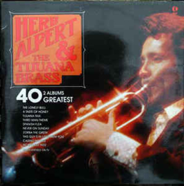 Herb Alpert & The Tijuana Brass ‎– 40 Greatest