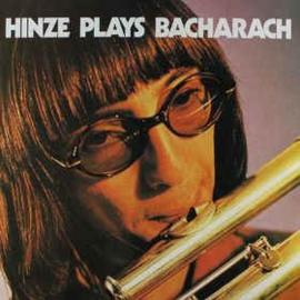 Chris Hinze – Hinze Plays Bacharach