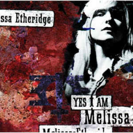 Melissa Etheridge ‎– Yes I Am (CD)