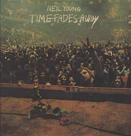 Neil Young ‎– Time Fades Away