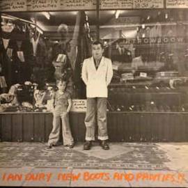 Ian Dury ‎– New Boots And Panties!!