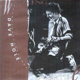 Dave Hole – Working Overtime (CD)