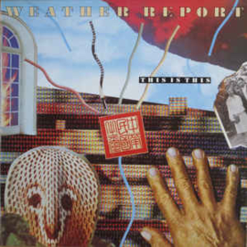 Weather Report – This Is This