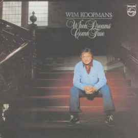 Wim Koopmans ‎– When Dreams Come True