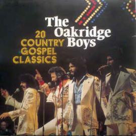Oakridge Boys – 20 Country Gospel Classics